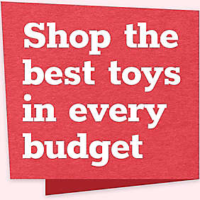 Shop the best toys in every budget