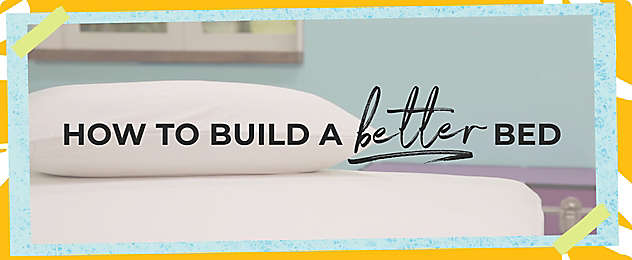 Build a Better Bed Video