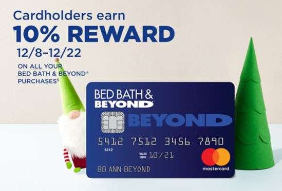 Earn 10 In Rewards Using Your Bed Bath Beyond Mastercard ⁶