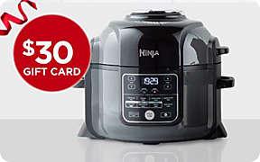 $30 gift card with select Ninja® Foodi™ purchase. Shop Now