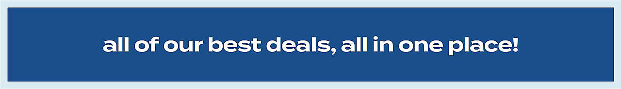 save more with our top deals!