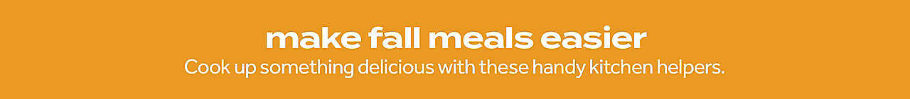 make fall meals easier