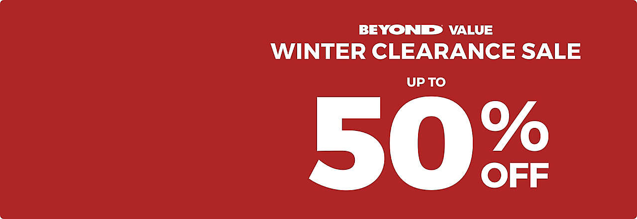 Beyond Value Winter Clearance Sale