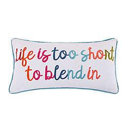 "Levtex Home Jules ""Life Is Too Short"" Pom Pom Oblong Throw Pillow"