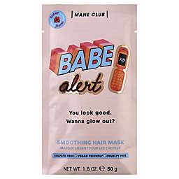 Mane Club Babe Alert 1.8 oz. Smoothing Hair Mask